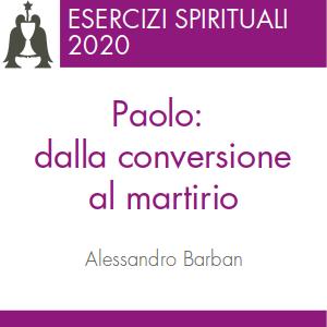 Paolo: dalla conversione al martirio