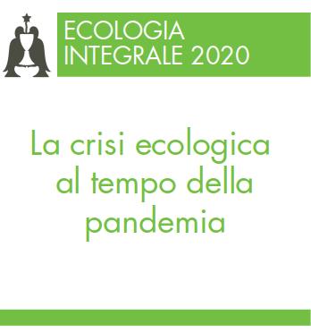 La crisi ecologica al tempo della pandemia